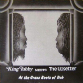 King Tubby Meets The Upsetter - At The Grass Roots Of Dub (Studio 16) LP
